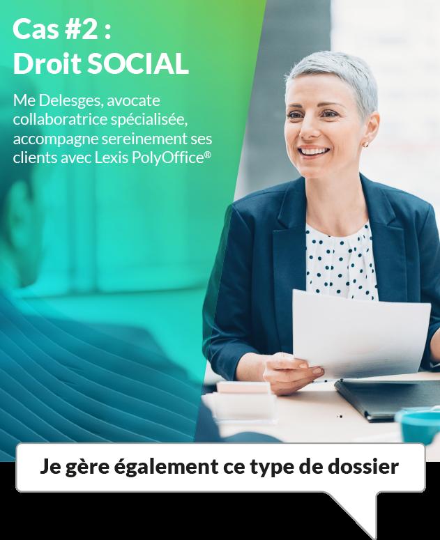 Cas #2 : Droit SOCIAL