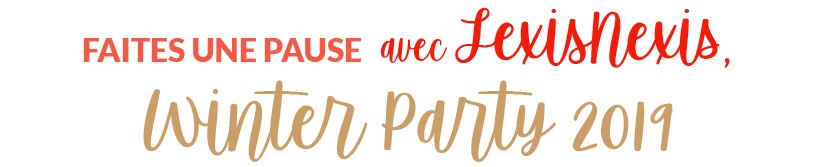 Faites une pause avec LexisNexis Winter Party 2019
